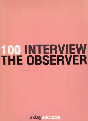 100 Interview The Observer