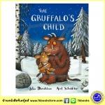 Julia Donaldson & Axel Scheffler : The Gruffalo's Child นิทานของจูเลีย ผู้แต่งเรื่อง The Gruffalo