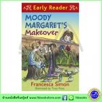 Orion Early Reader : Moody Margaret's Makeover หนังสือส่งเสริมการอ่านจากโอริออน