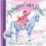 Princess Evies Ponies : Shimmer the Magic Ice Pony หนังสือนิทานพร้อมโมเดลกระดาษ โพนี่ของเจ้าหญิงเอวี่