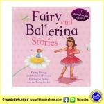 Fairy and Ballerina Stories : 2 Storybooks in a Slipcase นิทานนางฟ้าและนักเต้นบัลเล่ย์ 2 เล่มพร้อมกล่อง