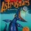 Astrosaurs Collection 5 Books Collection + Collector cards : Steve Cole: วรรณกรรมเยาวชน ภาษาอังกฤษ แอสโทรซอร์ 5 เล่ม thumbnail 6