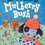 Here We Go Round the Mulberry Bush พวกเราวิ่งอยู่รอบพุ่มมัลเบอร์รี่ นิทานภาพ หนังสือภาพ หนังสือภาษาอังกฤษ thumbnail 3