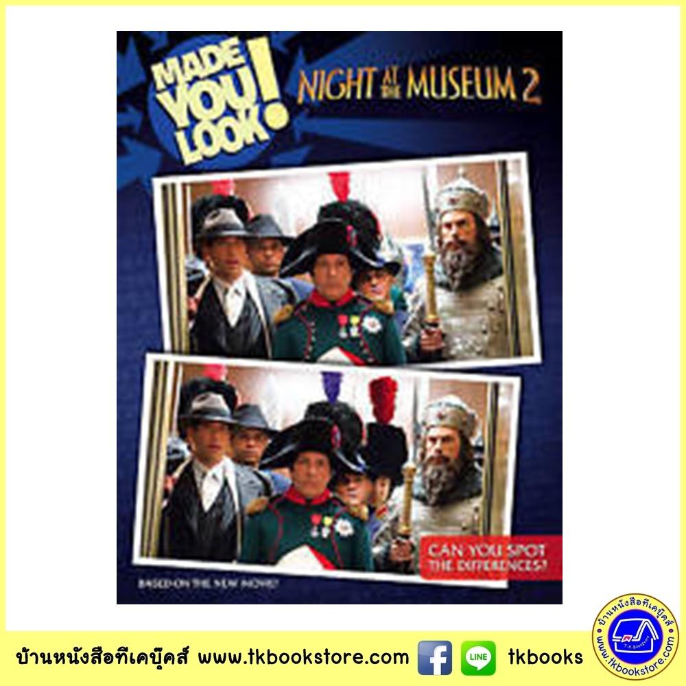 Made you look! Can you spot the differences? : หนังสือเกมหาความแตกต่าง ภาพจากภาพยนต์ Night at the Museum 2