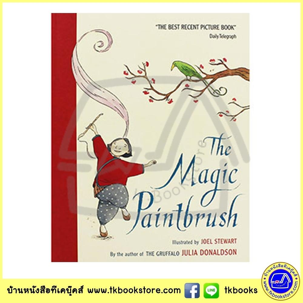 Julia Donaldson : The Magic Paintbrush นิทานภาพ แปรงวิเศษ จูเลีย โดนัลด์สัน ผู้แต่ง The Gruffalo