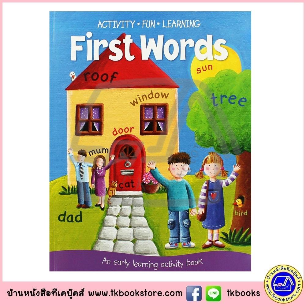 Activity Fun Learning : First Words : An Early Learning Activity Book หนังสือกิจกรรมสำหรับเด็กก่อนวัยเรียน คำศัพท์
