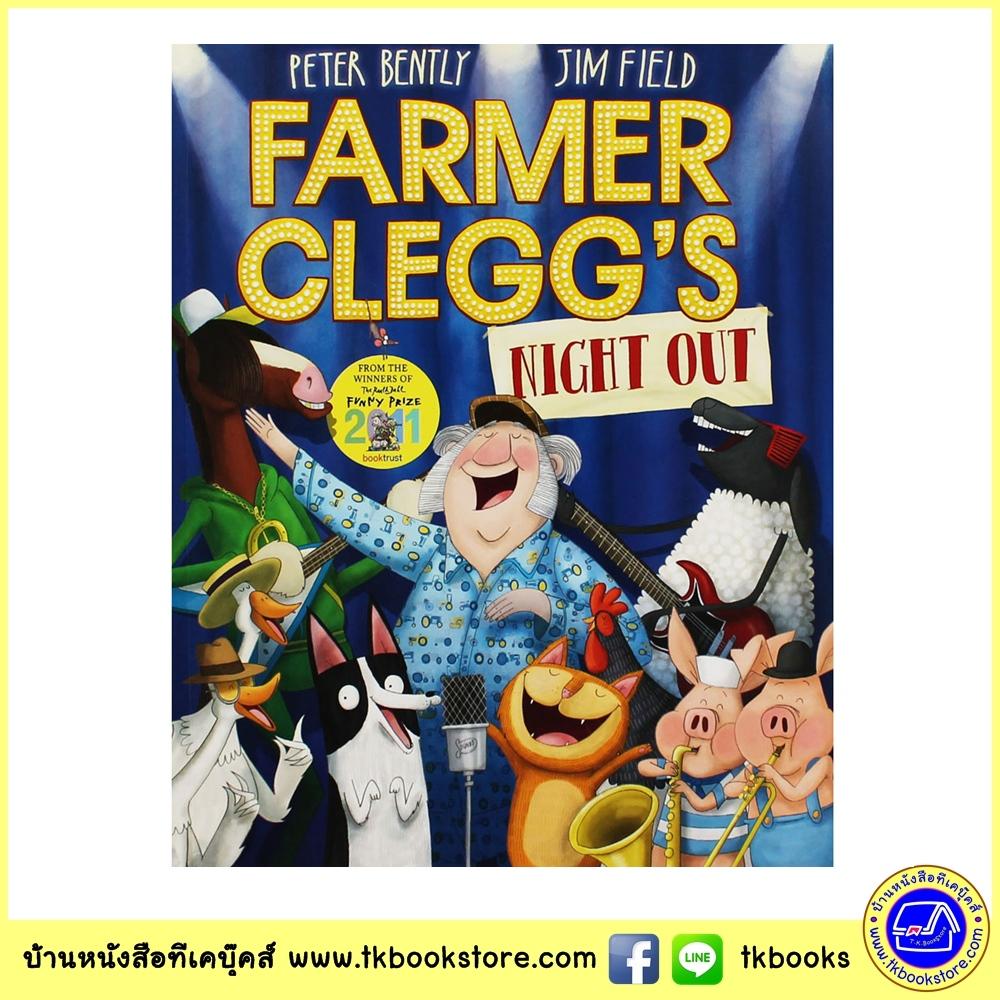 Peter Bently : Farmer Clegg's Night Out นิทานรางวัล โรอัลด์ ดาห์ล ขำขัน โดยผู้แต่ง Cats Ahoy