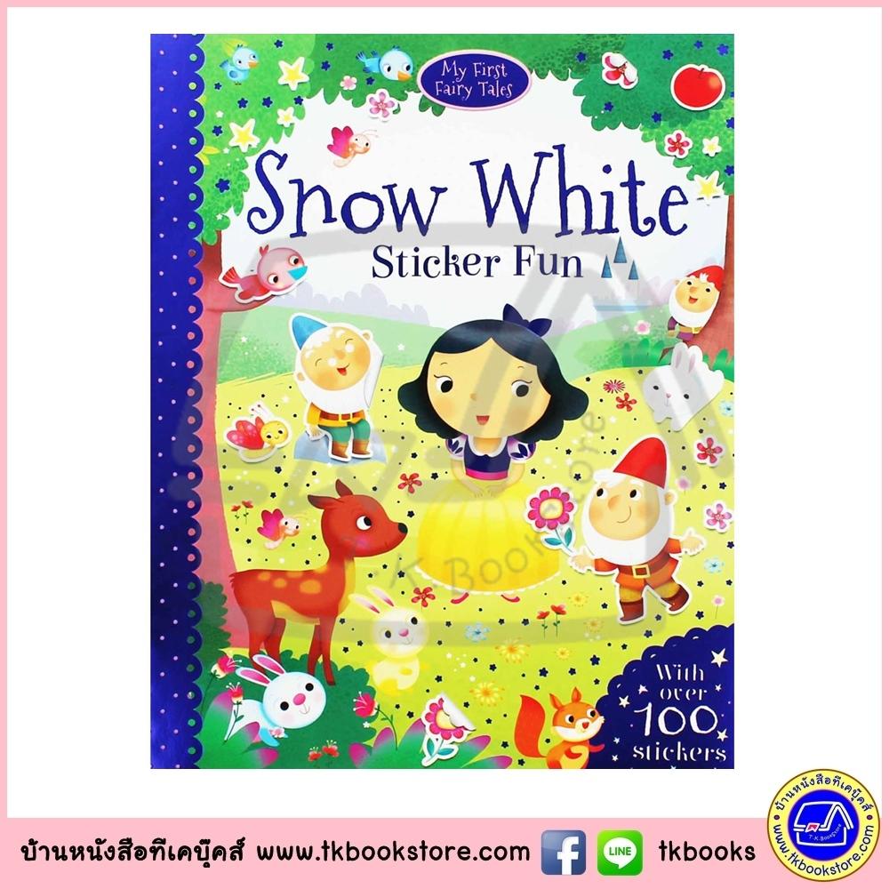 Snow White Sticker Fun : หนังสือนิทานคลาสสิก สโนว์ไวท์ หนังสือกิจกรรมพร้อมสติกเกอร์