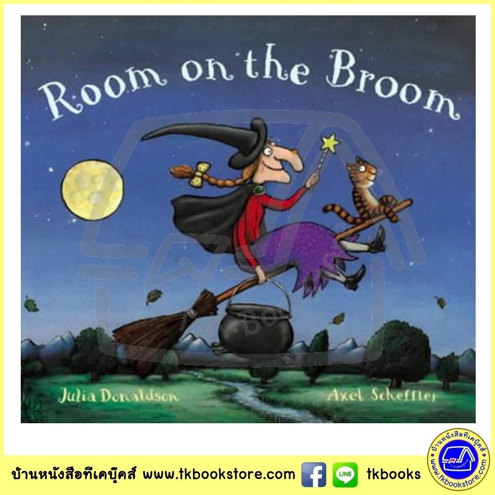 Julia Donaldson & Axel Scheffler : Room on the Broom นิทานของจูเลีย ผู้แต่งเรื่อง The Gruffalo