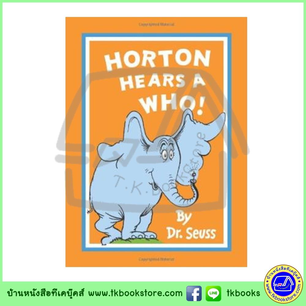 Horton Hears a Who! by Dr. Seuss หนังสือนิทาน ดร.ซูสส์ ปกอ่อนเล่มโต