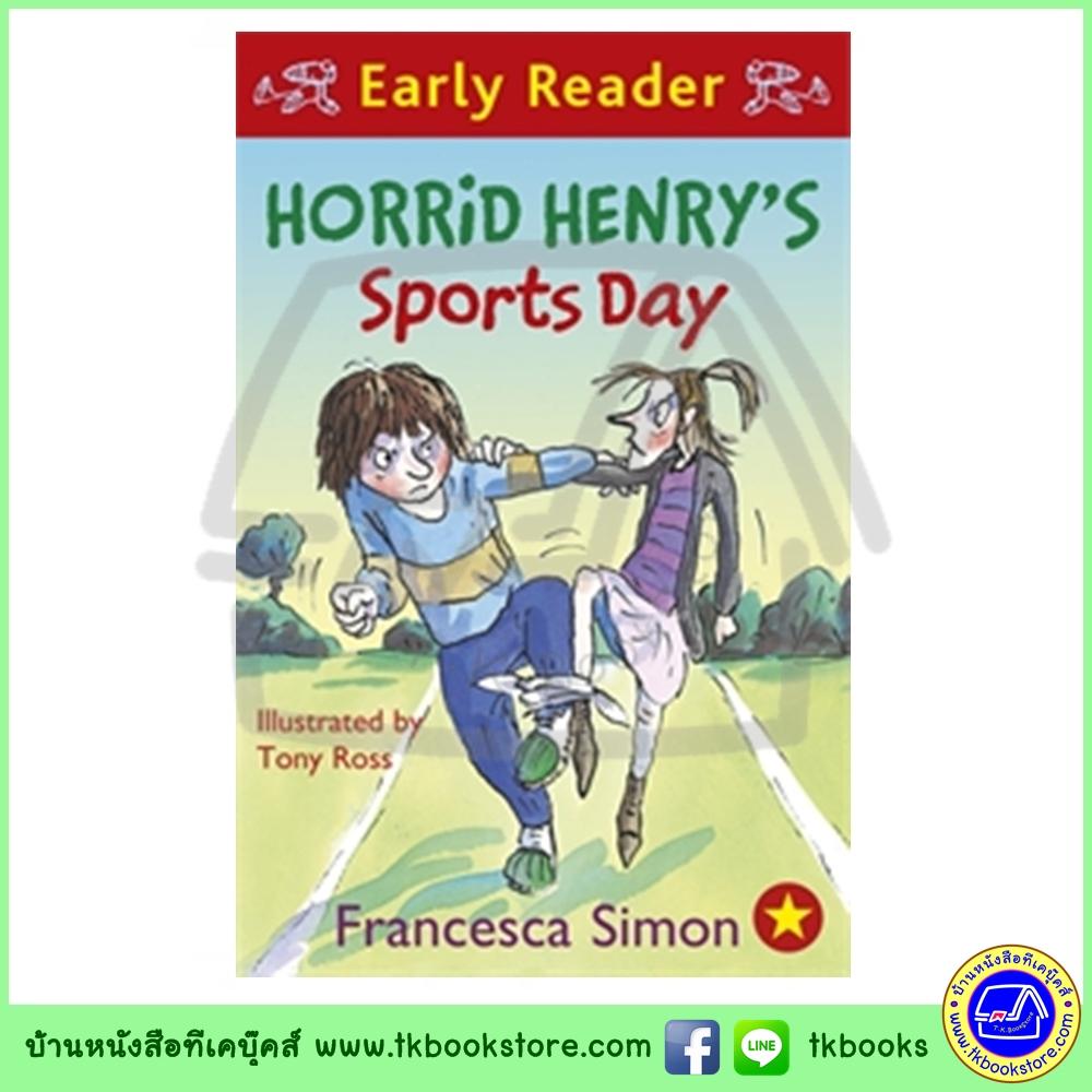 Orion Early Reader : Horrid Henry's Sports Day หนังสือเรื่องสั้นฝึกทักษะการอ่าน : วันกีฬาของวายร้ายเฮนรี่
