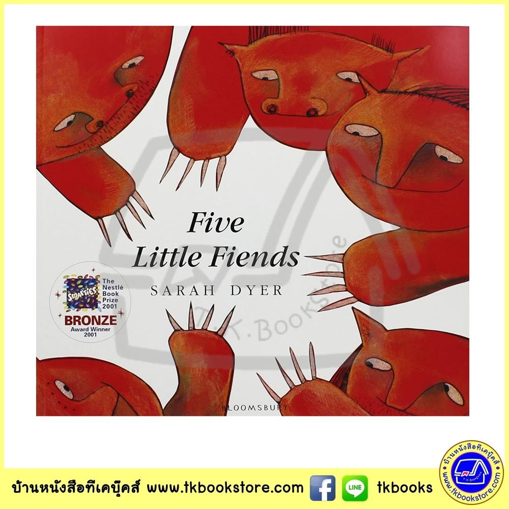 Sarah Dyer : Five Little Fiends นิทานปกอ่อน รางวัลเนสเล่ ห้าตัวเพื่อนกัน