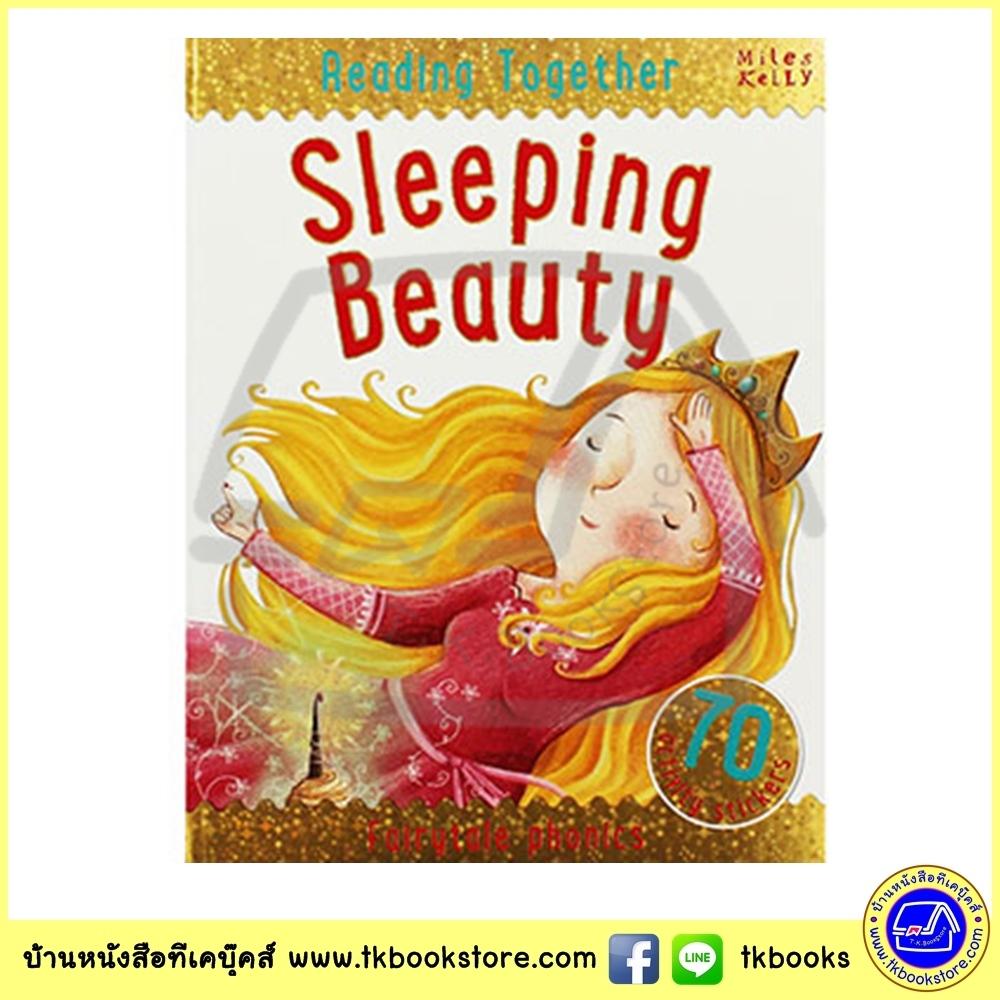 Sleeping Beauty : Fairy Tales Phonics - Reading Together + 70 Stickers - Miles Kelly เจ้าหญิงนิทรา พร้อมสติกเกอร์