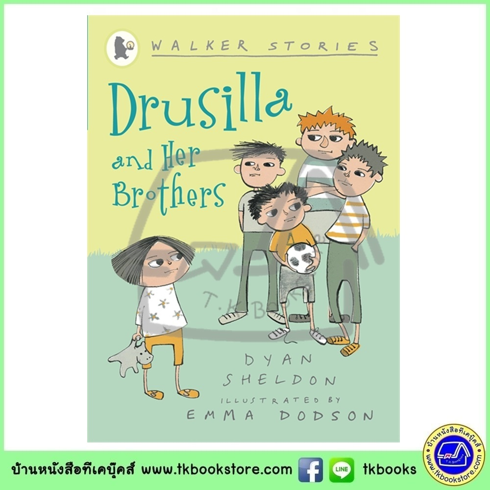 Walker Stories : Drusilla and Her Brothers หนังสือเรื่องสั้นของวอร์คเกอร์ : ดรูซิลลาและแก๊งค์พี่ชาย