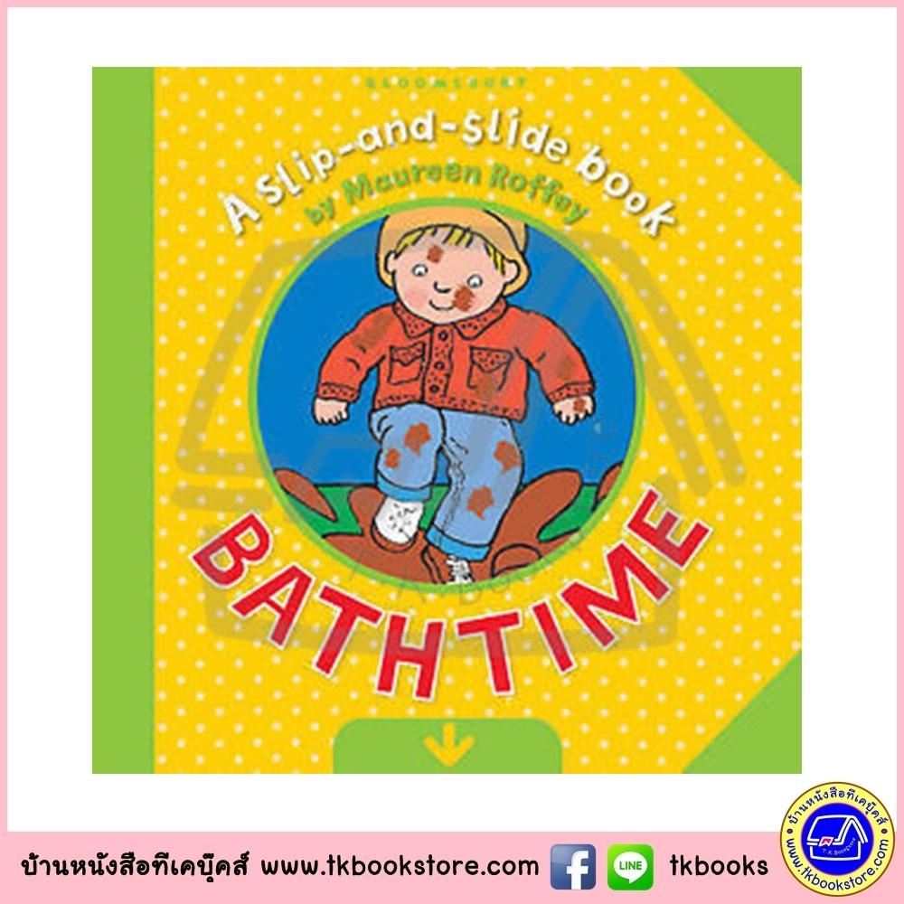 A Slip and Slide Book : Bath Time หนังสือเลื่อนไปมา ได้เวลาอาบน้ำ หนังสือเด็กภาษาอังกฤษ จาก ทีเคบุ๊คส์