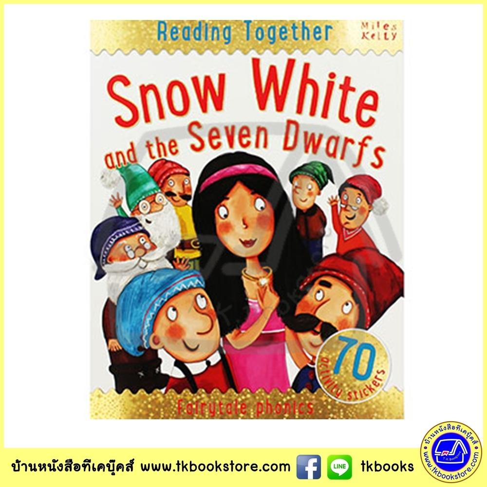 Snow White - : Fairy Tales Phonics - Reading Together + 70 Stickers - Miles Kelly สโนว์ ไวท์ พร้อมสติกเกอร์