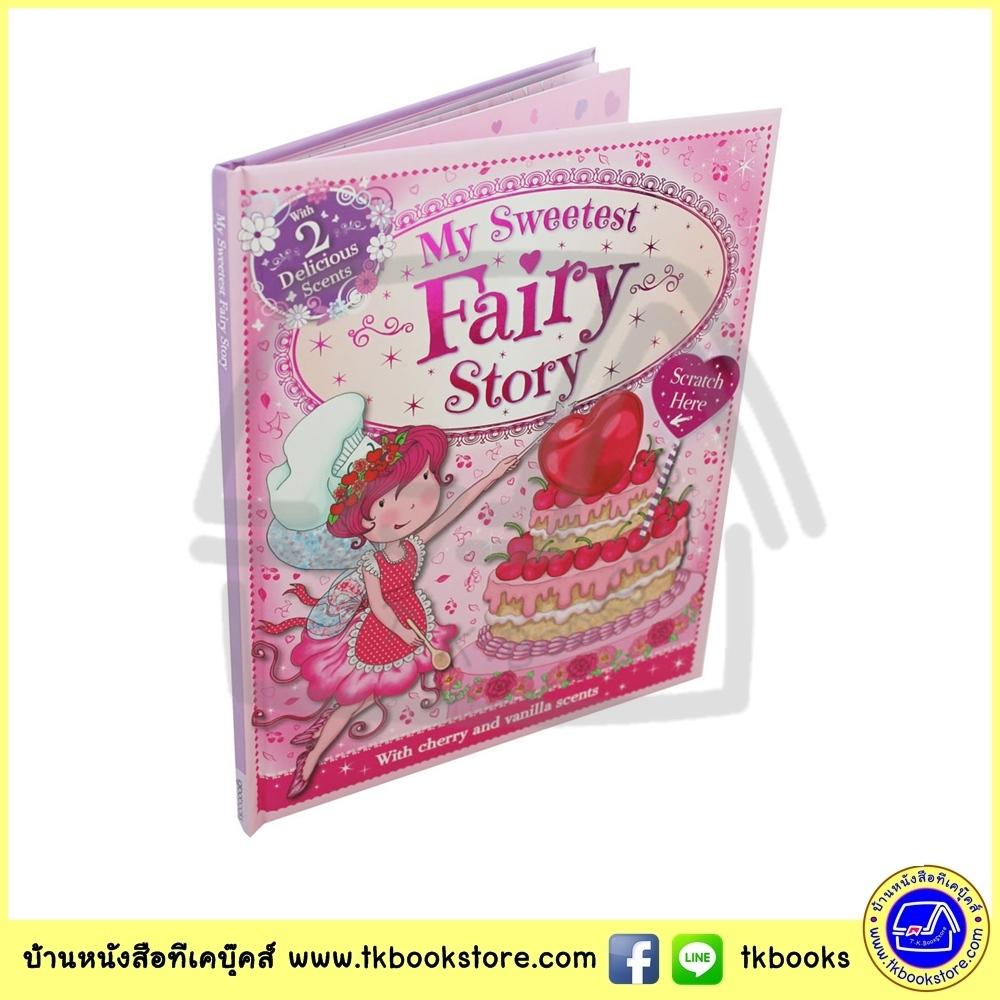 My Sweetest Fairy Story with 2 delicious scents หนังสือมีกลิ่นหอมหวาน นางฟ้าหอมหวาน