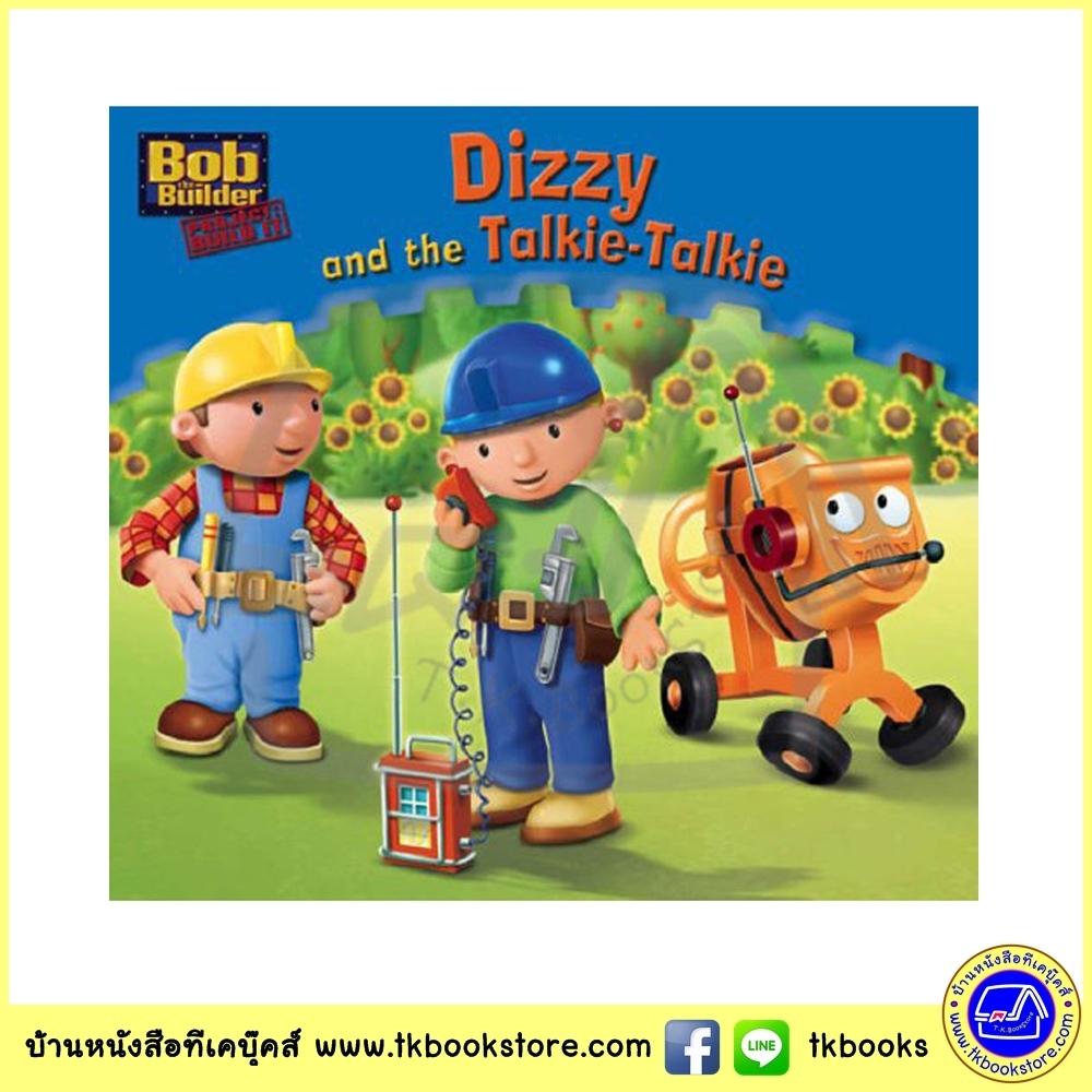 Egmont Bob The Builder Dizzy and the Talkie talkie หนังสือกระทัดรัด บ๊อบ เดอะบิวเดอร์