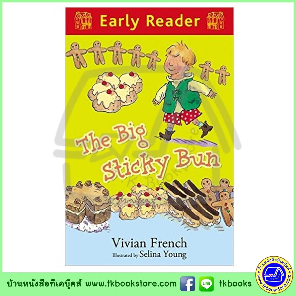 Orion Early Reader : The Big Sticky Bun หนังสือเรื่องสั้นฝึกทักษะการอ่านขั้นต้น : ขนมปังหนืดอันใหญ่