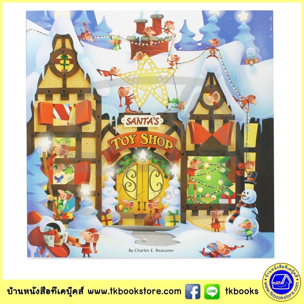 Santa's Toy Shop นิทานปกอ่อนเล่มโต ร้านของเล่นของแซนต้า Christmas Celebration