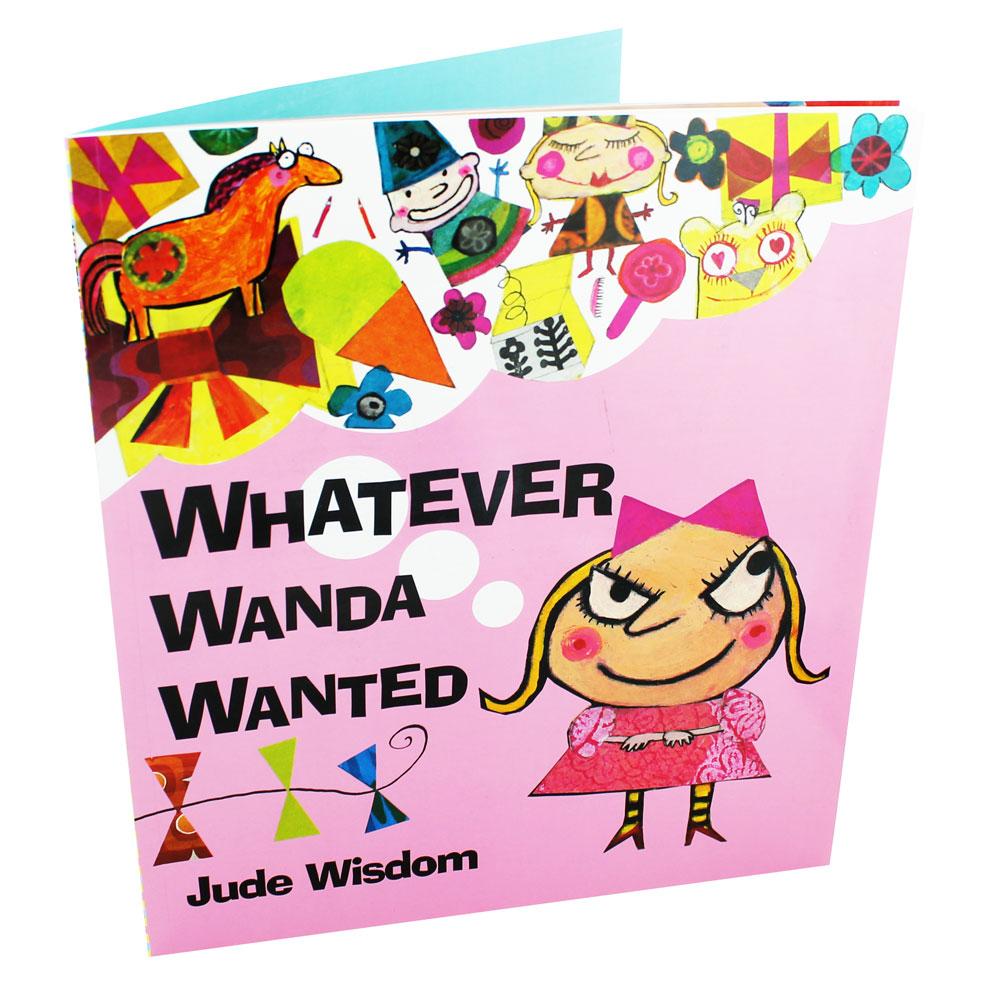 Jude Wisdom : Whatever Wanda Wanted : อะไรก็ตามที่แวนด้าอยากได้ แวนด้าต้องได้ นิทานส่งเสริมลักษณะนิสัย