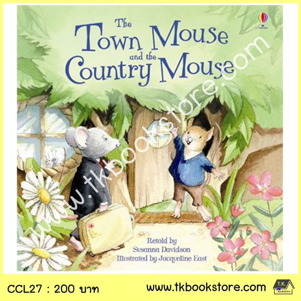 The Usborne Picture Book : The Town Mouse and the Country Mouse นิทานภาพ หนูนาและหนูบ้าน