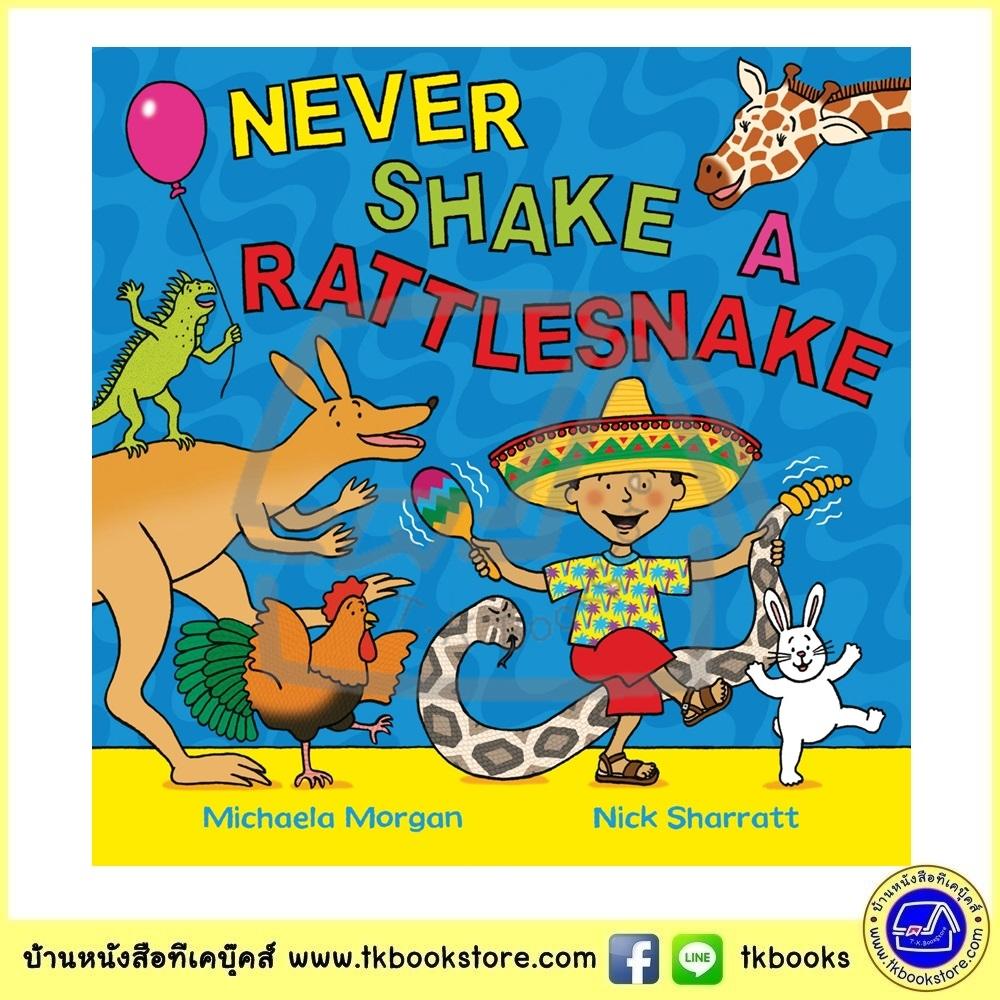 Michaela Morgan & Nick Sharratt : Never Shake A Rattlesnake นิทานของผู้วาดภาพประกอบ The gruffalo