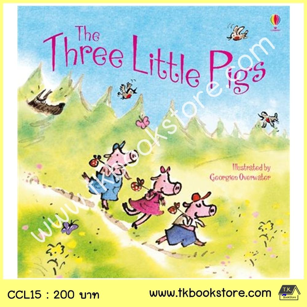 The Usborne Picture Book : The Three Little Pigs นิทานภาพ ลูกหมูสามตัว