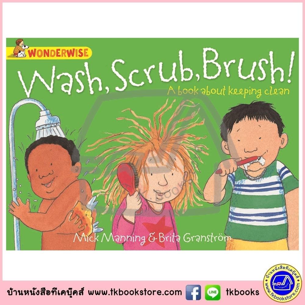 Franklin Watts WonderWise Informative Book : Wash Scrub Brush! หนังสือชุดมหัศจรรย์ความรู้