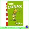 Dr. Seuss : The Lorax หนังสือนิทาน ดร.ซูสส์ ปกอ่อนเล่มกลาง