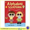 Nick Sharratt & Sue Heap: Alphabhet Ice Cream : ซีรีย์นิทาน นิค ชารัรัทท์ และ ซู ฮีพ