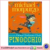 Michael Morpurgo : Pinocchio : หนังสือปกแข็ง โดยนักเขียนชื่อดัง ไมเคิล มอร์เพอร์โก