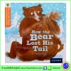 Oxford Reading Phonics with Traditional Tales : Level 6 : How the Bear Lost His Tail หมีน้อยหางหาย