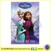 Disney Princess : Frozen Book Of The Film : วรรณกรรมเยาวชน โฟรเซ่น เอลซ่า อันนา