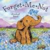 Michael Broad : Forget Me Not นิทานของไมเคิล บอร์ด อย่าลืมฉัน ปกอ่อนเล่มโต