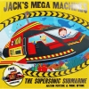 Jacks Mega Machines - The Supersonic Submarine หนังสือนิทานพร้อมโมเดลกระดาษ เรือดำน้ำ