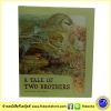 Eveline Hasler & Kathi Bhend : Classic Tale : A tale of Two brothers : หนังสือนิทานปกแข็ง เรื่องราวของสองพี่น้อง
