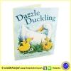 Dazzle Duckling นิทานปกอ่อน ลูกเป็ดน้อยแดซเซิล เหมาะกับเป็นนิทานก่อนนอน