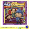 Mike the Knight : Mike and the Fluttering Favour ซีรีย์การ์ตูนดัง อัศวินไมค์ นิทานปกอ่อน