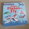 Paper Planes to Fly : Construct and Colour 5 Press-Out Models โมเดลเครื่องบินกระดาษ 5 ลำ