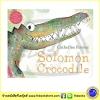 Solomon Crocodile by Catherine Rayner นิทานปกอ่อน จรเข้โซโลมอน ได้รางวัล Kate Greenaway Medal