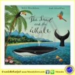 Julia Donaldson & Axel Scheffler : The Snail and the Whale นิทานของจูเลีย ผู้แต่งเรื่อง The Gruffalo
