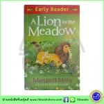 Orion Early Reader : A Lion in the Meadow หนังสือเรื่องสั้นฝึกทักษะการอ่านขั้นต้น : สิงโตในทุ่งหญ้า