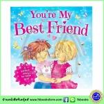 Bedtime Stories : You Are My Best Friend : นิทานภาพ เพื่อนรัก เกี่ยวกับมิตรภาพของสองสาวน้อย