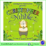 OUP Charlotte Middleton : Christopher Nibble นิทานจากสำนักพิมพ์ออกซ์ฟอร์ด คริสโตเฟอร์ นิบเบิ้ล