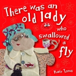 There was an old lady who swallowed a fly : หญิงชราผู้กลืนแมลงลงไป นิทานเด็ก