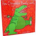 Alan Snow : How Dinosaurs Really Work จริงแล้วไดโนเสาร์เป็นอย่างไรนะ หนังสือนิทานภาพปกอ่อนเล่มใหญ่