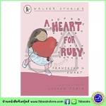 Walker Stories : A Heart for Ruby หนังสือเรื่องสั้นของวอร์คเกอร์ : หัวใจสำหรับรูบี้