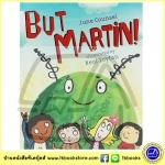 But Martin ! by June Counsel หนังสือนิทานภาพขำขัน มิตรภาพจากเพื่อนต่างดาว มาร์ติน
