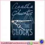 Agatha Christie : The Clocks นิยายแนวสืบสวนสอบสวน ของอากาธา คริสตี้ Poirot